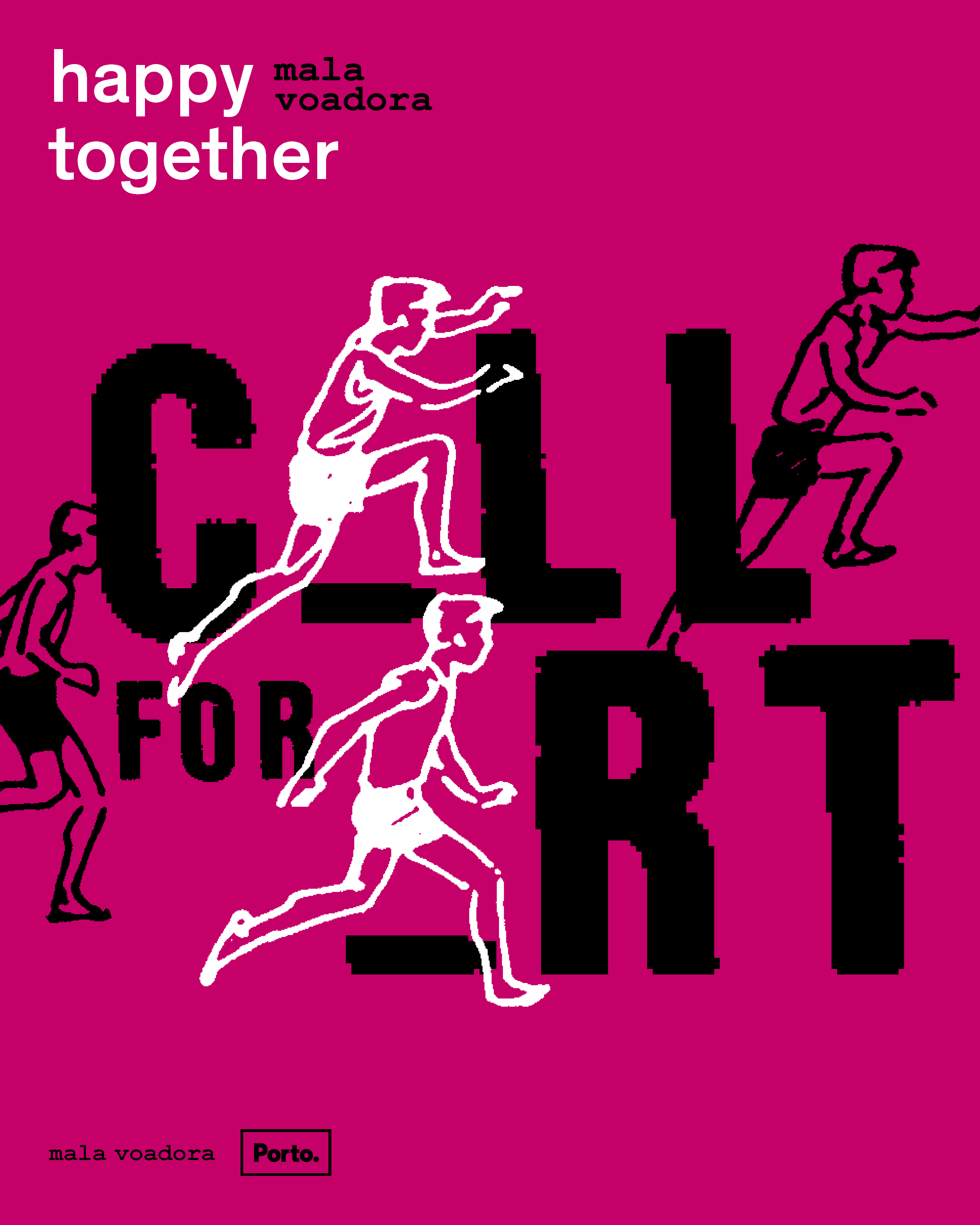 HAPPY TOGETHER 2016 . Call for Art